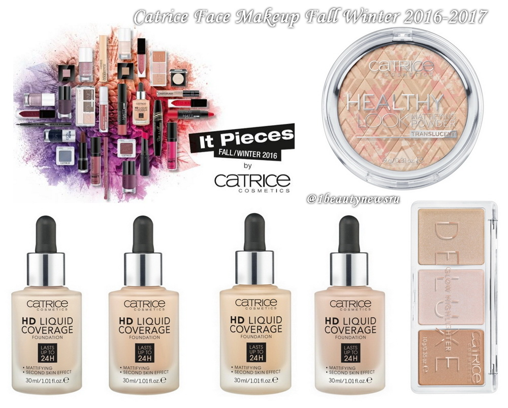 Catrice Face Makeup Fall Winter 2016-2017