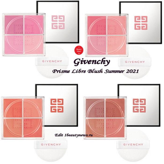 Новые рассыпчатые румяна Givenchy Prisme Libre Blush Summer 2021: первая информация