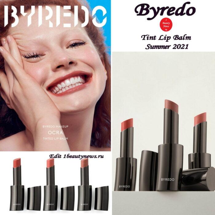 Новые оттеночные бальзамы Byredo Tint Lip Balm Summer 2021
