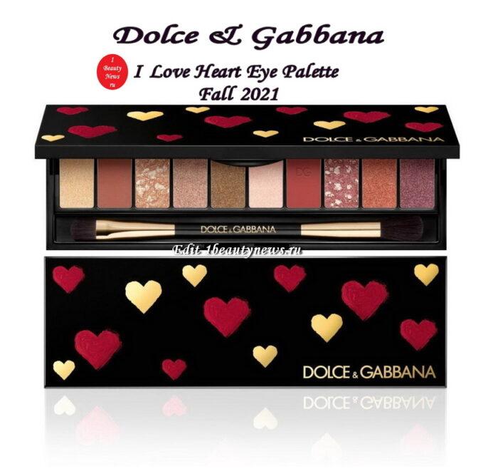 Новая лимитированная палетка для глаз Dolce & Gabbana I Love Heart Eye Palette Fall 2021: первая информация