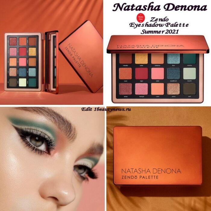 Новая палетка теней для век Natasha Denona Zendo Eyeshadow Palette Summer 2021